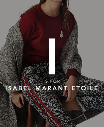 I is for Isabel Marant Etoile