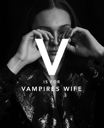 V is for Vampire's Wife