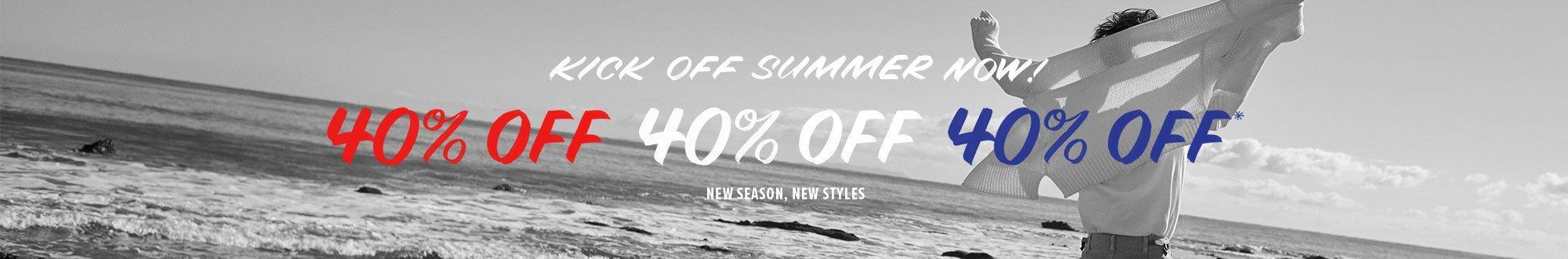 40% Off, New Season New Styles