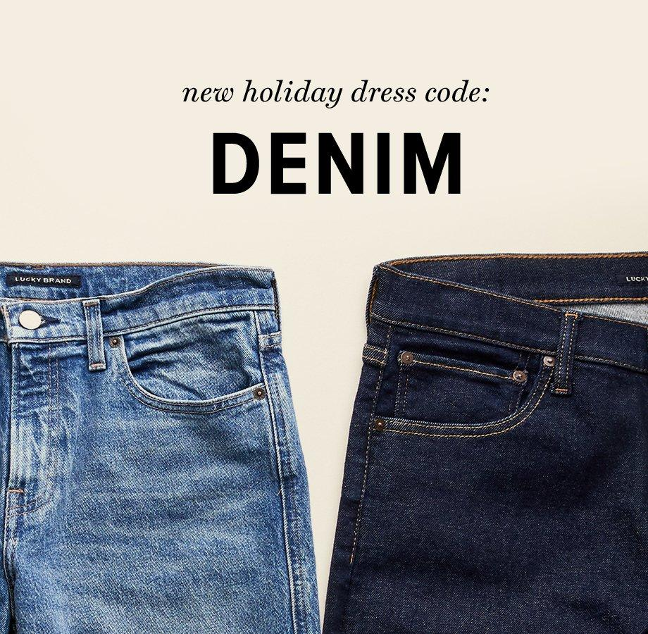 new holiday dress code: denim