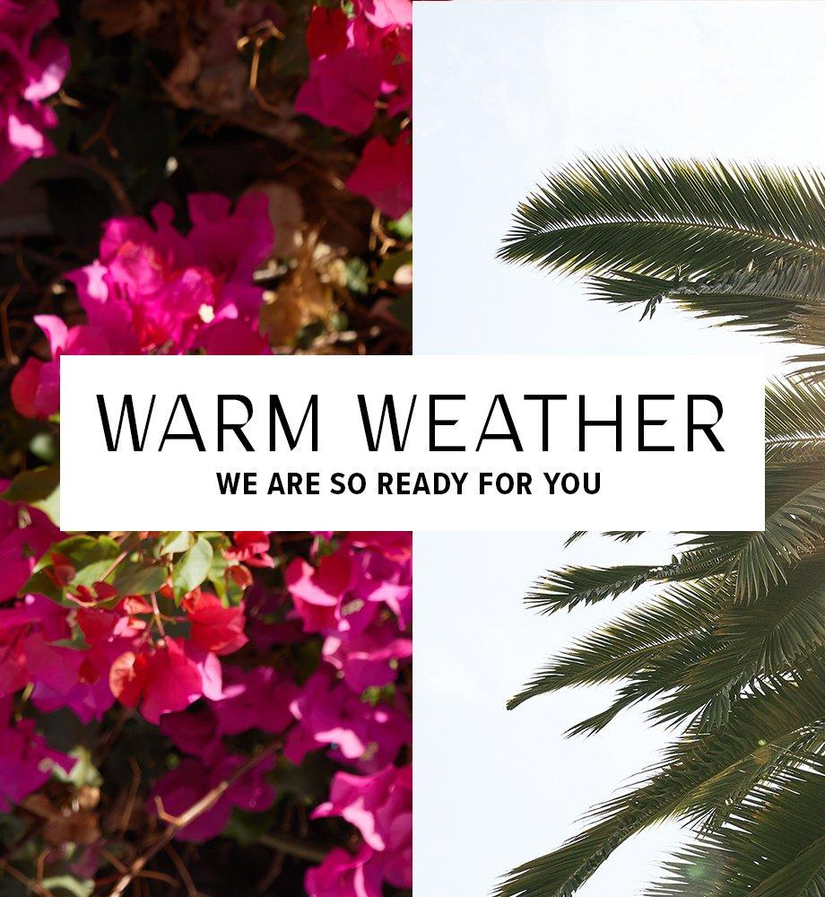 warm weather - we are so ready for you banner