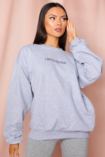Grey Limited Edition Slogan Oversized Sweatshirt