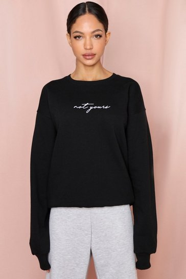 Black Not Yours Slogan Oversized Sweatshirt