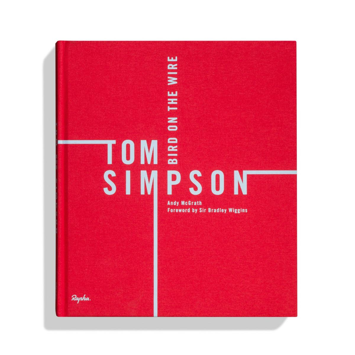 Tom Simpson: Bird On The Wire - Limited Edition