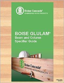 Boise Cascade Glulam Beam & Column Specifier Guide