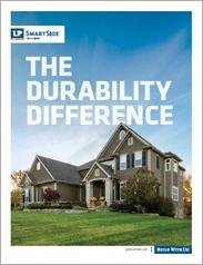LP® SmartSide® The Durability Difference