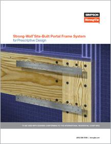 Simpson Strong-Tie® Strong-Wall® Site-Built Portal Frame System