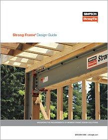 Simpson Strong-Tie® Strong Frame® Design Guide