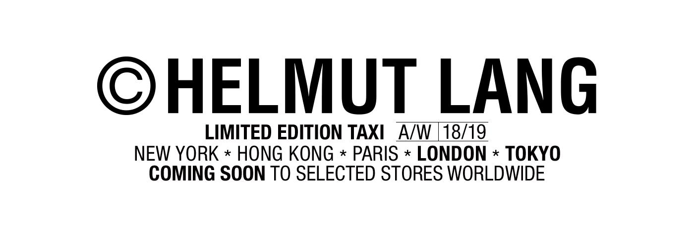 Helmut Lang Global Taxi - Coming in July