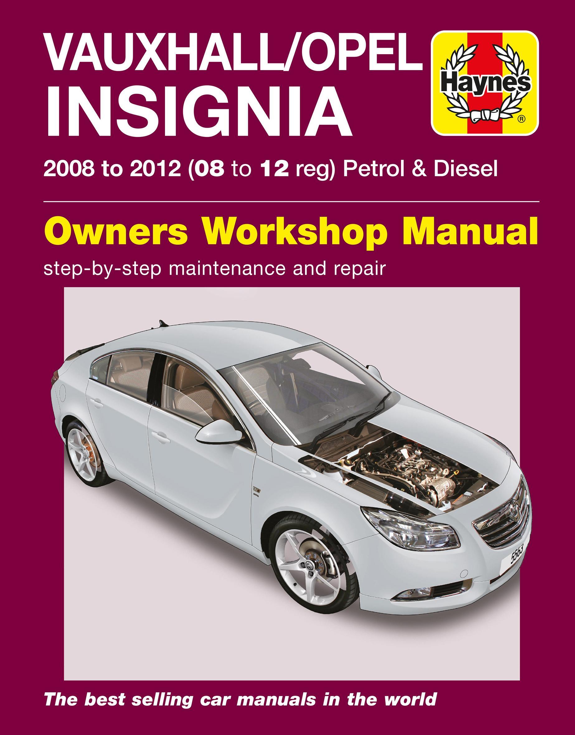 haynes vauxhall opel insignia 08 rh halfords com Opel Insignia Interior Opel Insignia Wagon
