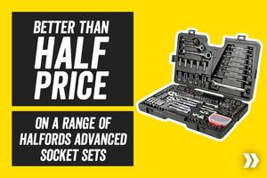 Better than half price On a Range of Halfords Advanced Socket Sets