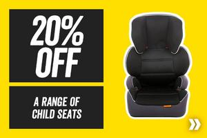 20% Off a Range of Child Seats