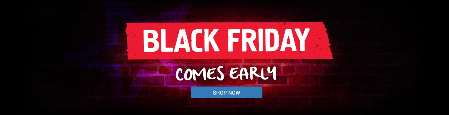 Black Friday - Comes Early