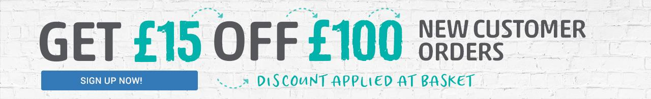 New Customers Get £15 off £100 spend