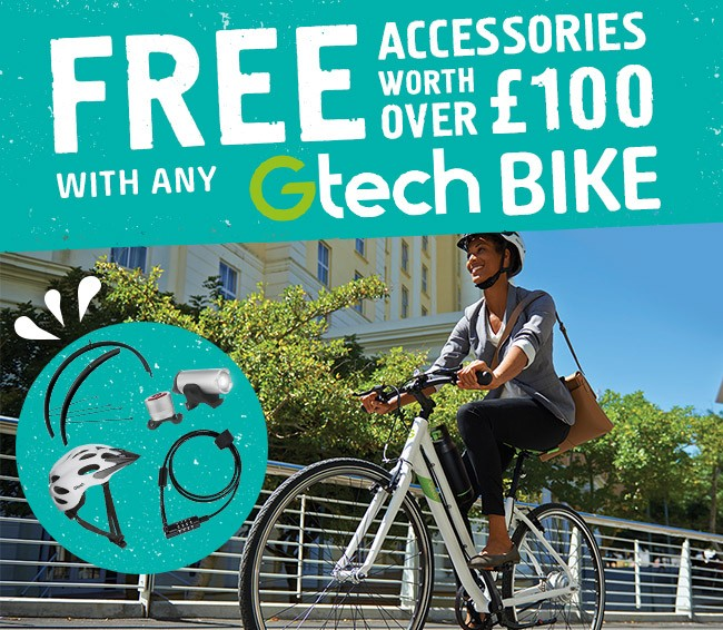 Free Accessories with any Gtech Bike