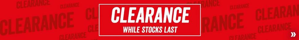 Clearance while stocks last