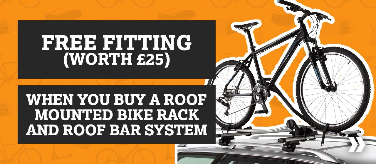 Free Fitting Worth £25 When You Buy A Roof Mounted Bike Rack and Roof Bar System