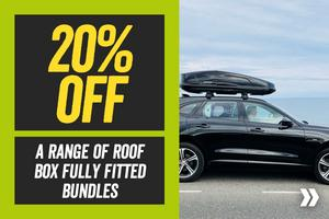 20% off a range of roof boxes & roof box bundles