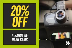 Save 20% off a Range of Dash Cams