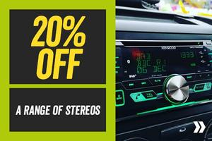 20% Off a Range of Stereos