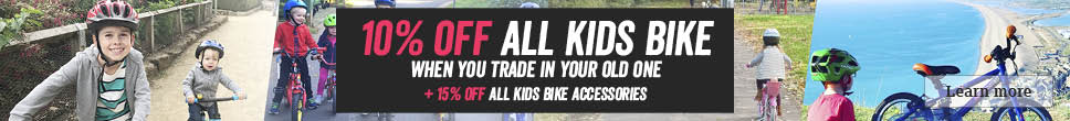 10% OFF ANY KIDS BIKE WHEN YOU TRADE IN YOUR OLD ONE