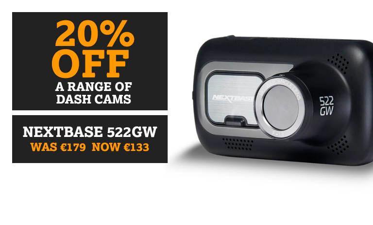 20% off a range of Dash Cams - Nextbase 522gw WAS €179 NOW €133