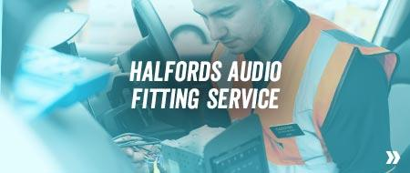 Halford Audio Fitting Guide