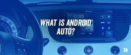 What is Andoird Auto?