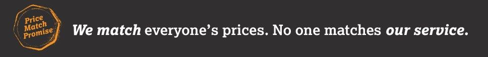 We match everyone's prices. No one matches our service.