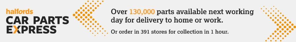 Halfords Car Parts Express, Over 130,000 parts available.