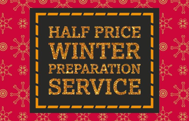 Half Price Winter Preparation Service
