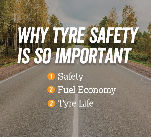 Why tyre saftey is so important