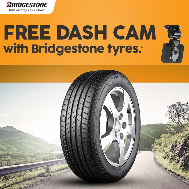 FREE DASH CAM                 with Bridgestone tyres.