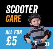 Scooter Care - All for just £5