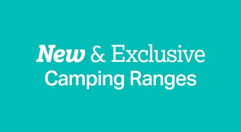New & exclusive Camping Ranges