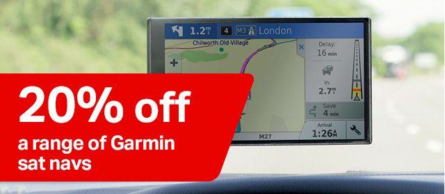 20% off a range of Garmin sat navs