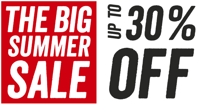 The Big Summer Sale - Up to 30% off