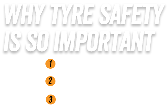 Why tyre safty is so important