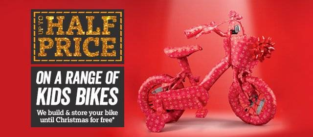 Up to half price on a range of kids bikes