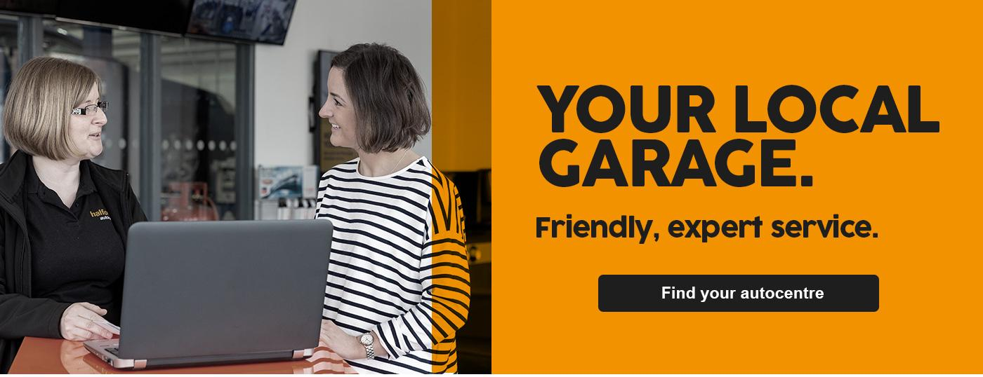 Your local garage - Friendly, expert service.