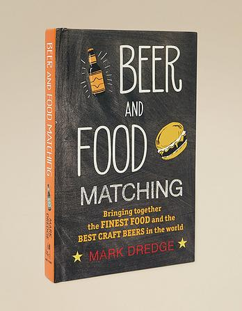Beer And Food Matching Book