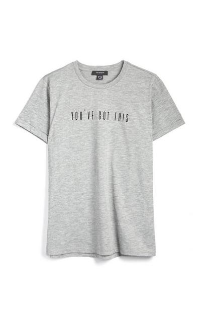 Grey Marl You Got This Slogan Short Sleeve T-Shirt