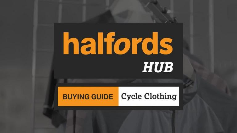 Halfords Advice Centre | Cycling Clothing Buyers Guide + Video