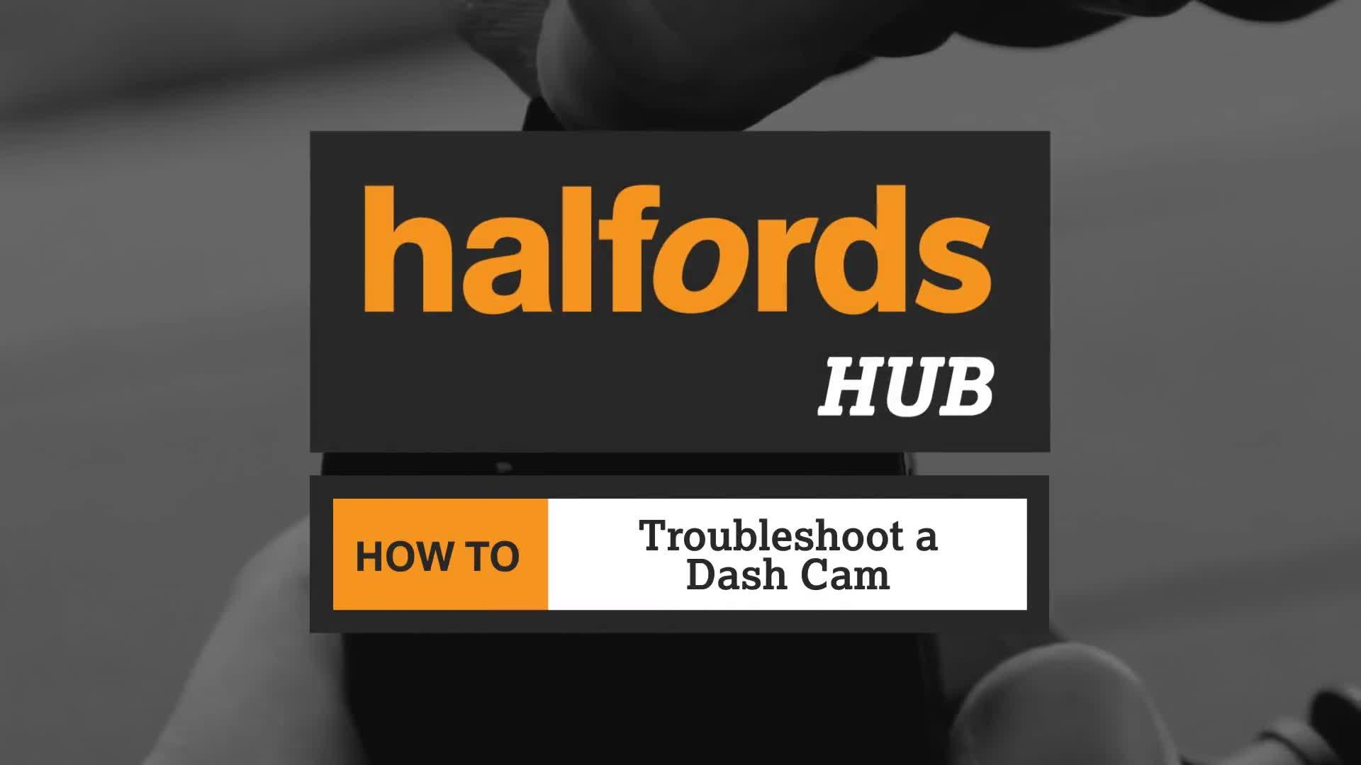 How to troubleshoot a dash cam