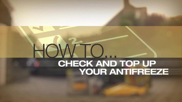 Image for Video - How to Check And Top Up Your Antifreeze article